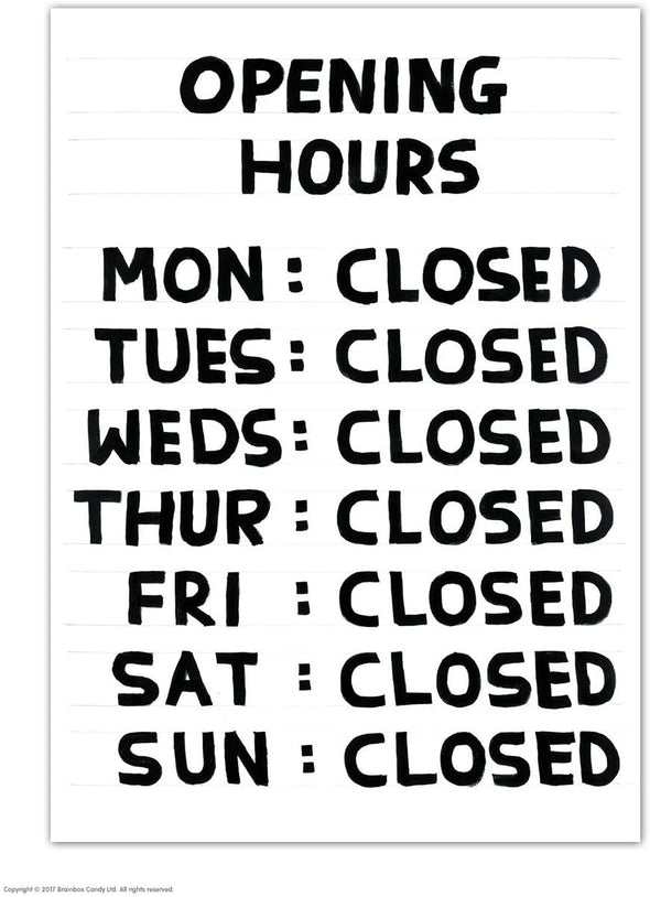 Shrigley Postcard: Open Hours
