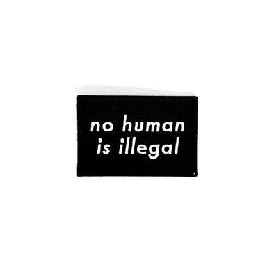 Patch: No Human Is Illegal