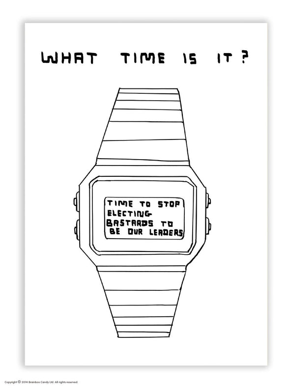 Shrigley Postcard: What Time