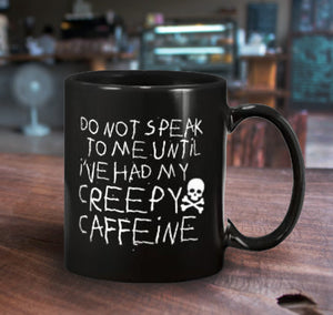 Don't Speak Mug 11oz