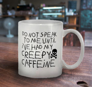 Don't Speak Mug 15oz