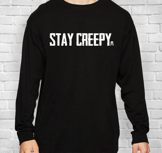 Stay Creepy Long Sleeve T-Shirt