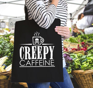 Creepy Caffeine Canvas Tote
