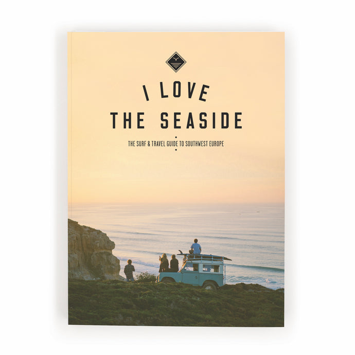 I LOVE THE SEASIDE - Southwest Europe - REBEL FIN CO.