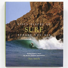 Laden Sie das Bild in den Galerie-Viewer, Fifty Places To Surf Before You Die - REBEL FIN CO.