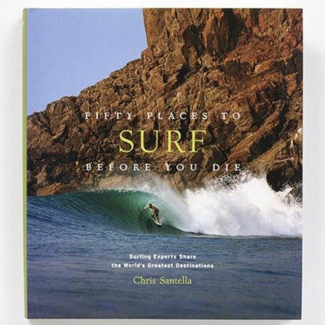 Fifty Places To Surf Before You Die - REBEL FIN CO.