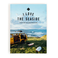 Laden Sie das Bild in den Galerie-Viewer, I LOVE THE SEASIDE - Great Britain & Ireland - REBEL FIN CO.
