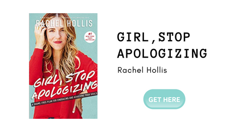 Girl stop apologizing rachel hollis book review