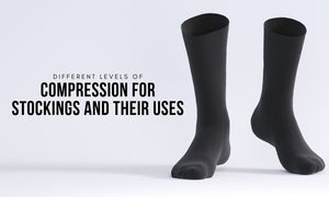 Different Levels of Compression for Stockings and Their Uses