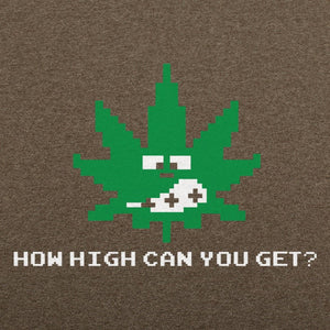 How High Can You Get? T-Shirt (Mens)