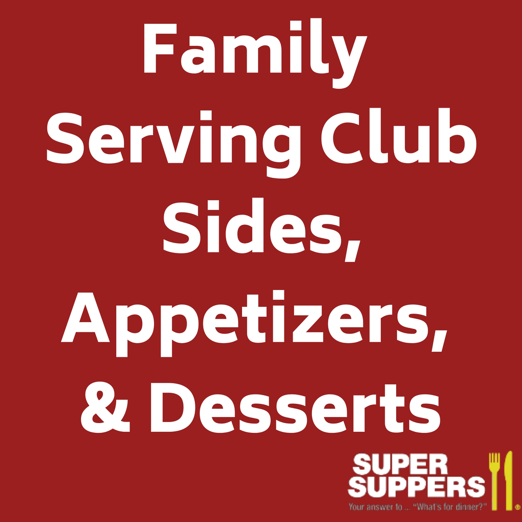Club Member - 3 Serving Sides, Appetizers and Desserts