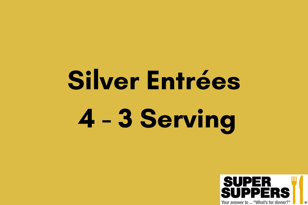 Silver Club Entrees - 4 - 3 Serving