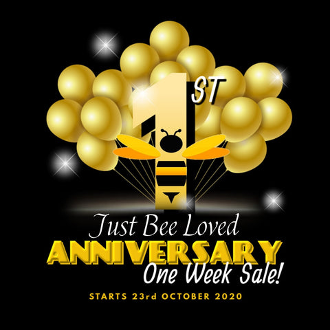 Just Bee Loved 1st Year Anniversary Sale