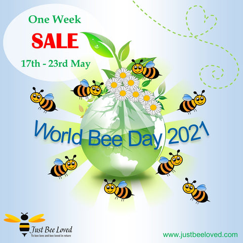 World Bee Day 2021 Just Bee Loved One Week Sale