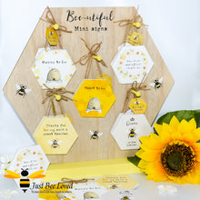 "Load image into Gallery viewer, Wooden Mini Gift Signs featuring ""Mommy to Bee"" ""Meant to Bee"" ""Queen Bee of the Kitchen"" ""Thanks for Bee-ing an Amazing Teacher"" ""Mum, I'd Pick you if you were a flower"" Bee Gifts"