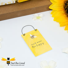 "Load image into Gallery viewer, Sentimental wooden mini sign card with bee related message ""Don't Worry Bee Happy"" and design"