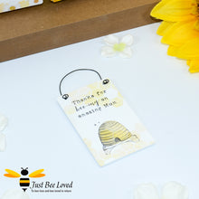 "Load image into Gallery viewer, Sentimental wooden mini sign card with bee related message ""Thanks for Bee-ing an Amazing Mum"" and design"