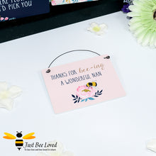 "Load image into Gallery viewer, Sentimental wooden mini sign card with bee related message ""Thanks for bee-ing a wonderful Nan"" and bee and flower design"