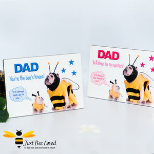 "Wooden Photo Message Desk Plaque featuring the message "" DAD You're the bee's knees"" with funny image of two bulldogs dressed as bees. Father's Day Birthday Gifts"