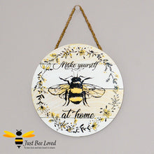 "Load image into Gallery viewer, Wooden Busy Bumble Bees Hanging Wall Plaque with ""Make yourself at home"" message"