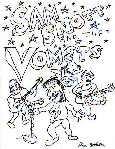 "DANIEL JOHNSTON -  ""Sam Snot and The Vomits"""