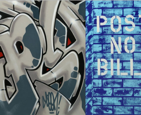 "GRAFFITI ARTIST SEEN  -  ""Post No Bills  Aerosol on  Canvas"