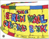Franc Palaia/Berlin Wall Coloring Book