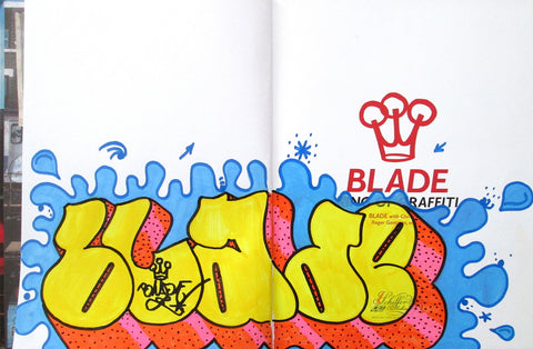 "BLADE - ""King of graffiti"" Custom Book Drawing 3"