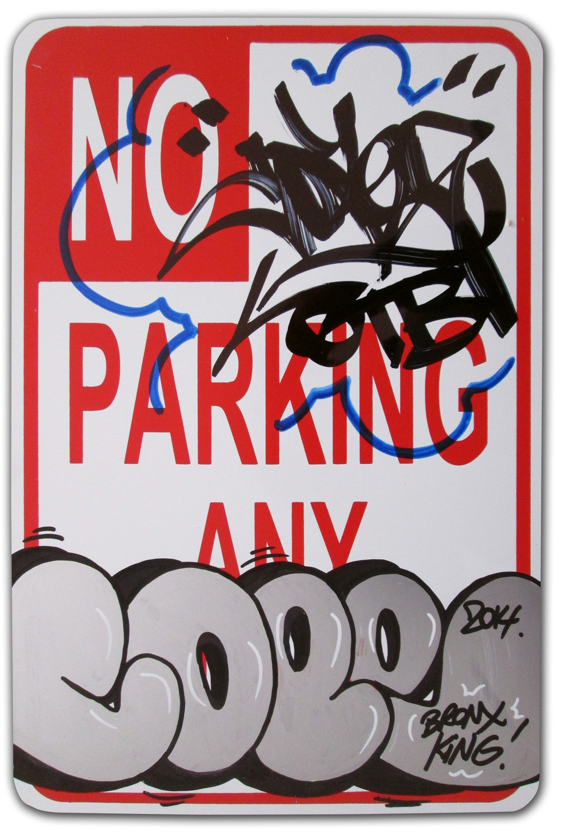 "COPE 2 - ""Bronx King"" No Parking Sign"