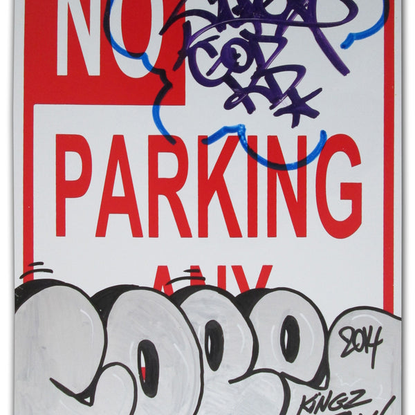 "COPE 2 - ""Kings destroy"" No Parking Sign"
