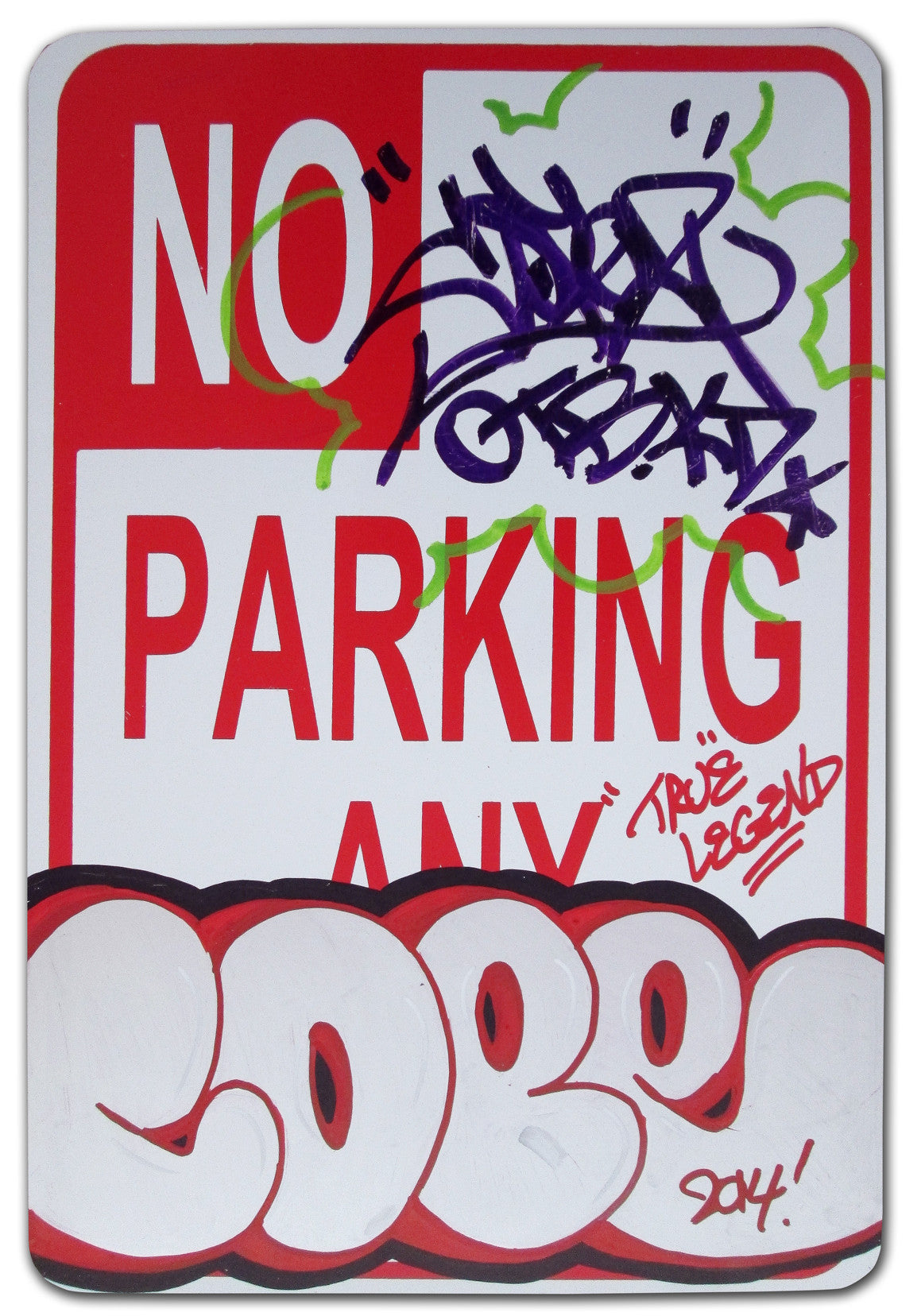 "COPE 2 - ""True Legend"" No Parking Sign"