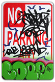 "COPE 2 - ""Green Classic Bubble "" No Parking Sign"