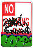 "COPE 2 - ""Green Classic Bubble #2 "" No Parking Sign"