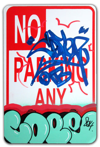 "COPE 2 - ""Turquoise Classic Bubble #2 "" No Parking Sign"