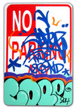 "COPE 2 - ""Turquoise Classic Bubble "" No Parking Sign"
