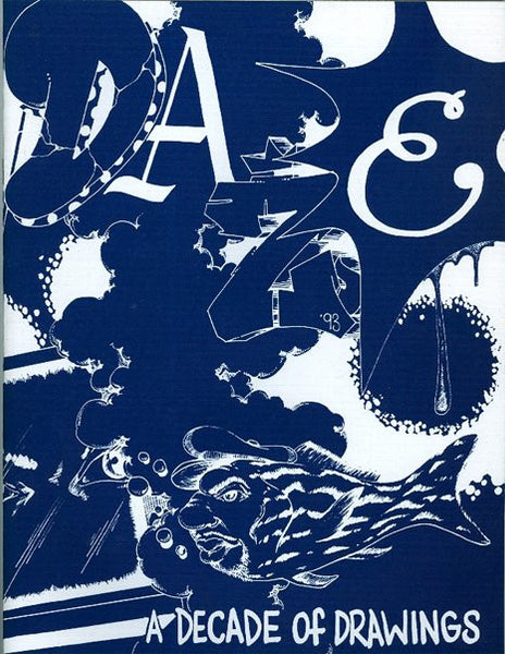 "DAZE - ""A Decade of Drawings"" 1983-1993"