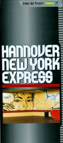HANNOVER NEW YORK EXPRESS - Urban Art Project