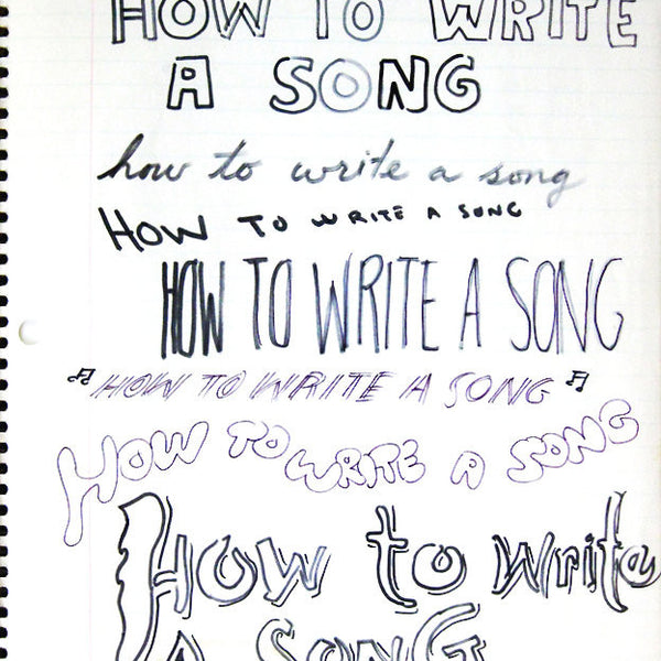 "DANIEL JOHNSTON -  ""How to Write a Song"""