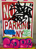 "COPE 2 - ""True King"" No Parking Sign"