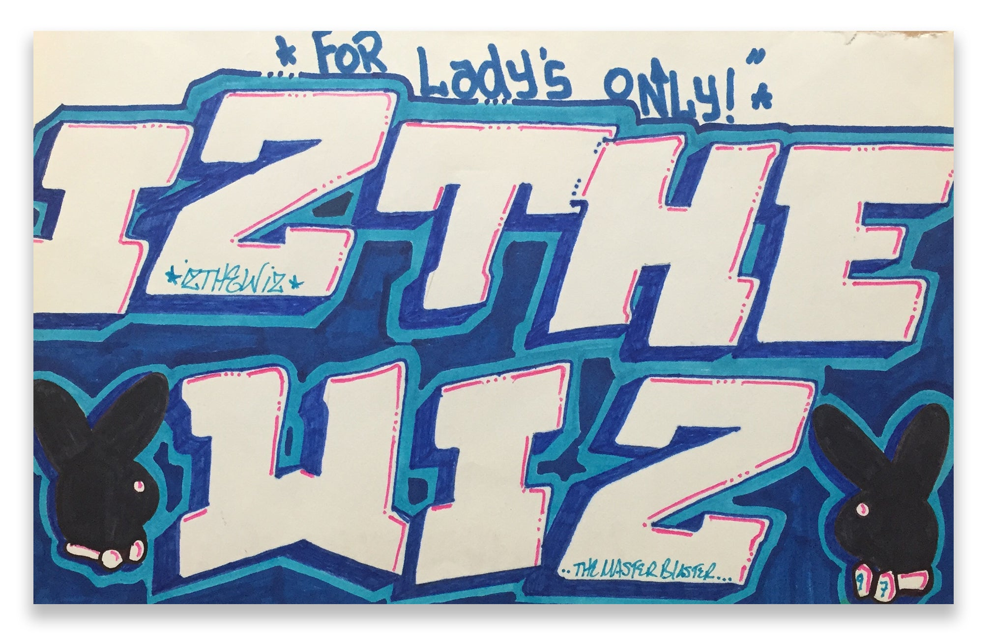 "IZ THE WIZ - ""For Ladies Only"" Drawing"