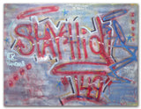 "STAYHIGH 149 - ""Stayhigh 149""  LARGE Painting"