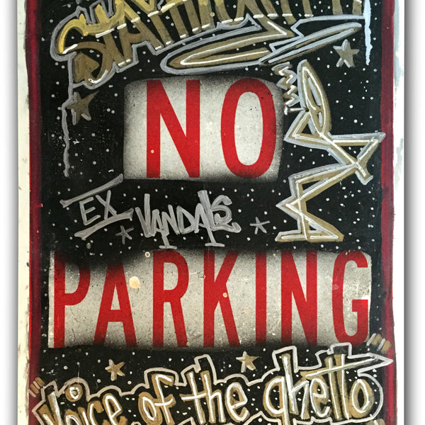 "STAYHIGH 149 - ""No Parking"" Painting on metal"