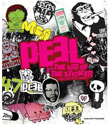 PEEL- The Art of the Sticker