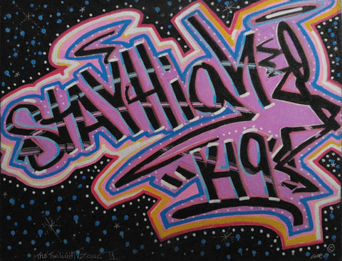 "STAYHIGH 149 - ""Twilight Zone 2"" Painting"