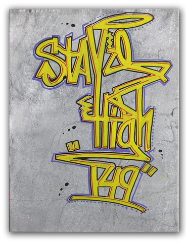 "STAYHIGH 149 - ""Smoker Tag"" painting"