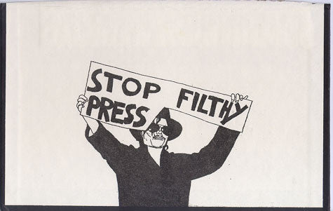 "ALBERT REYES -  ""Stop Filthy Press"""