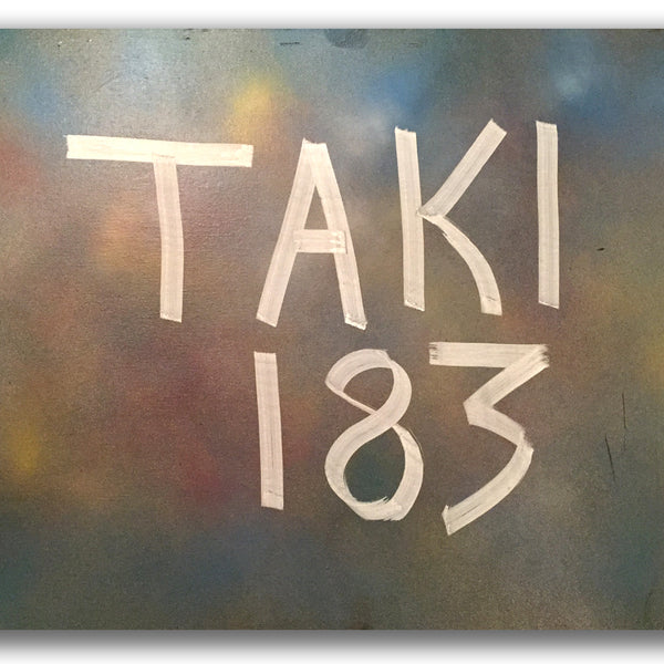 "TAKI 183  ""TAKI 183"" on canvas (white)"