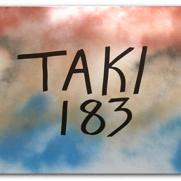 "TAKI 183  ""TAKI 183"" on canvas"