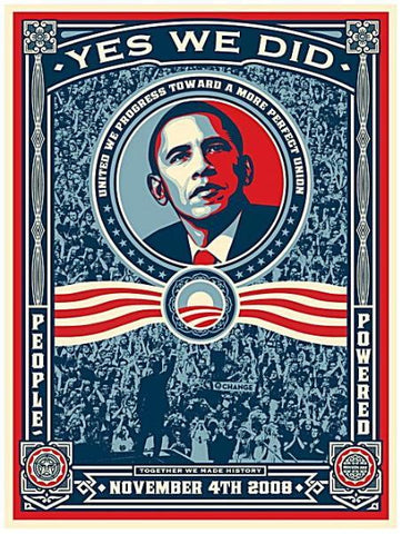 "SHEPARD FAIREY - ""Yes We Did"" Print/Poster"