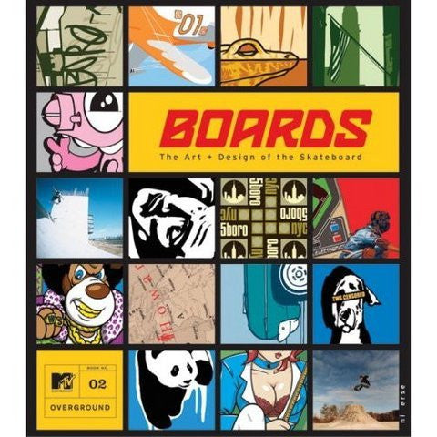 Boards: the Art and Design of the Skateboard